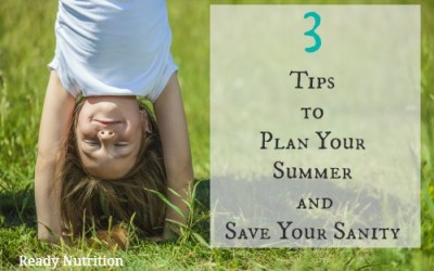 3 Tips to Plan Your Summer and Save Your Sanity