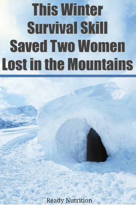 Wilderness survival in the bitter cold is not for the faint of heart. The survival story of two women who lost in the Sierra Nevada mountains made national news recently. Officials are claiming they survived subzero temperatures by keeping their wits and doing the one thing that saved their lives. #ReadyNutrition #WinterSurvival