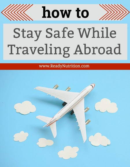 If you are planning a trip, it can be easy to get caught up in details about all of the exciting places you are going to visit, transportation, lodging, buying tickets, packing, and securing your home. There's so much to do! But, be sure not to neglect one VERY important aspect of travel: safety.