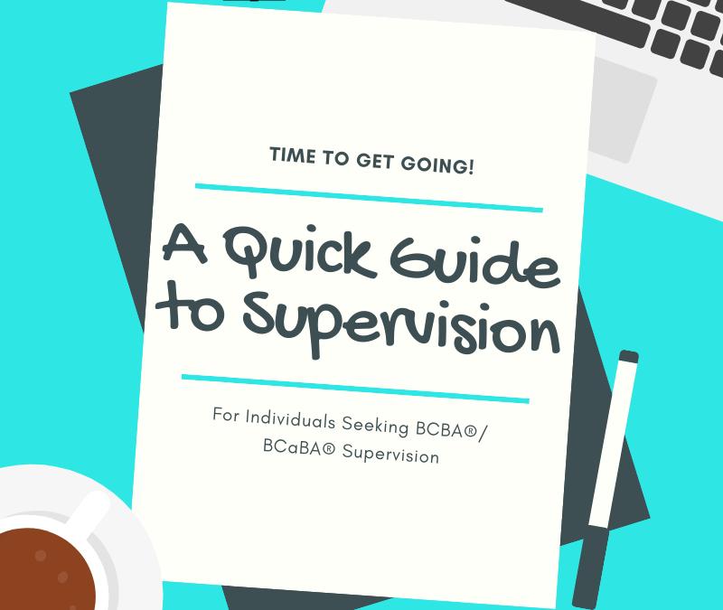 Quick Start Guide to BCBA/BCaBA Supervision - ReadySetABA