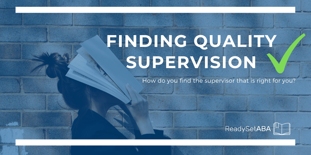 Finding Quality Supervision for BCBA BCBA