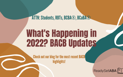 What's Happening in 2022? BACB Updates