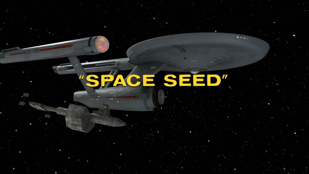 Star Trek - The Original Series - Space Seeds - Recap