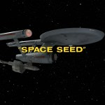 "Star Trek: TOS S1E22 | ""Space Seed"""