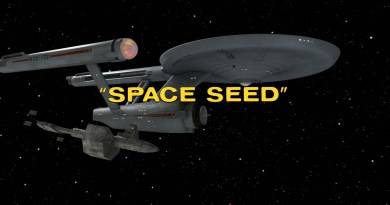 Star Trek - The Original Series - Space Seeds - Recap