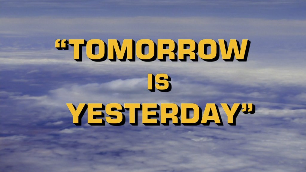 Star Trek - Tomorrow is Yesterday - Recap