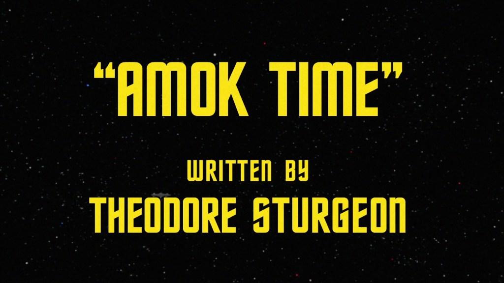 Star Trek - The Original Series - Amok Time - Recap