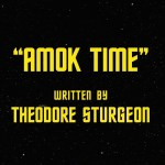 "Flashback | Recap | Star Trek: The Original Series S2E01 – ""Amok Time"""