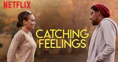 Catching Feelings - Netflix Original - Review