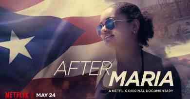 Netflix Documentary After Maria