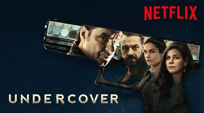 Undercover Season 1 Netflix Original Series Review