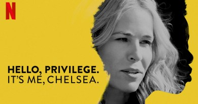 Hello, Privilege. It's Me, Chelsea - Netflix documentary