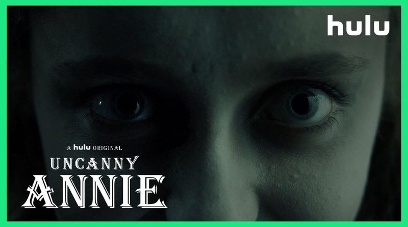 Hulu Series Into The Dark Season 2, Episode 1 - Uncanny Annie