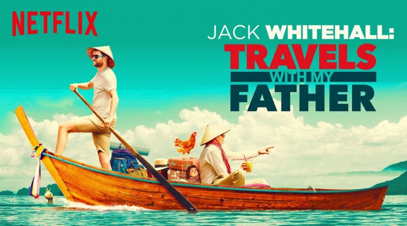 Netflix series Jack Whitehall: Travels with My Father season 4