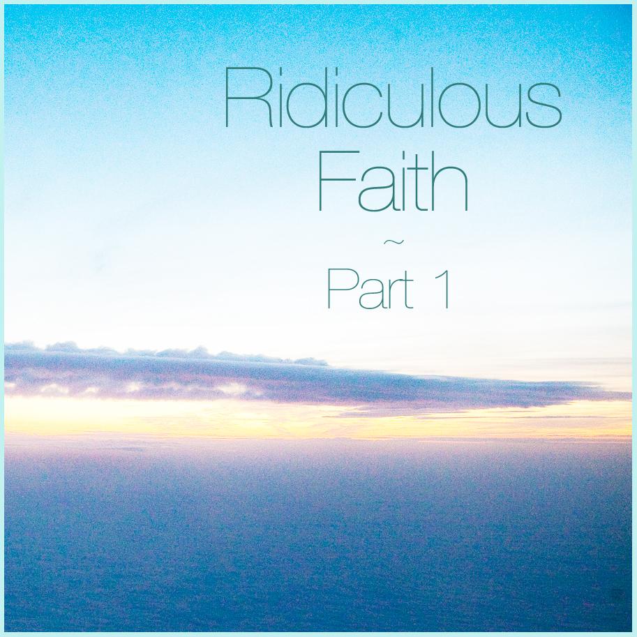 31Days Ridiculous Faith