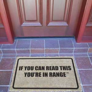 Door Mat - IF YOU CAN READ THIS YOU'RE IN RANGE™ - Premium Quality-0