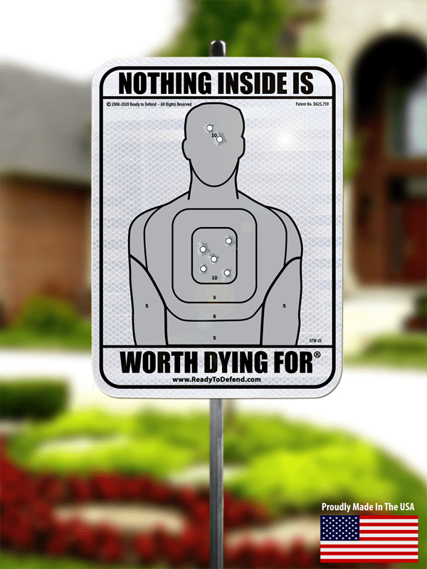 RTD-STW-2S White BG Nothing Inside Worth Dying For 3M Security Yard Sign-0