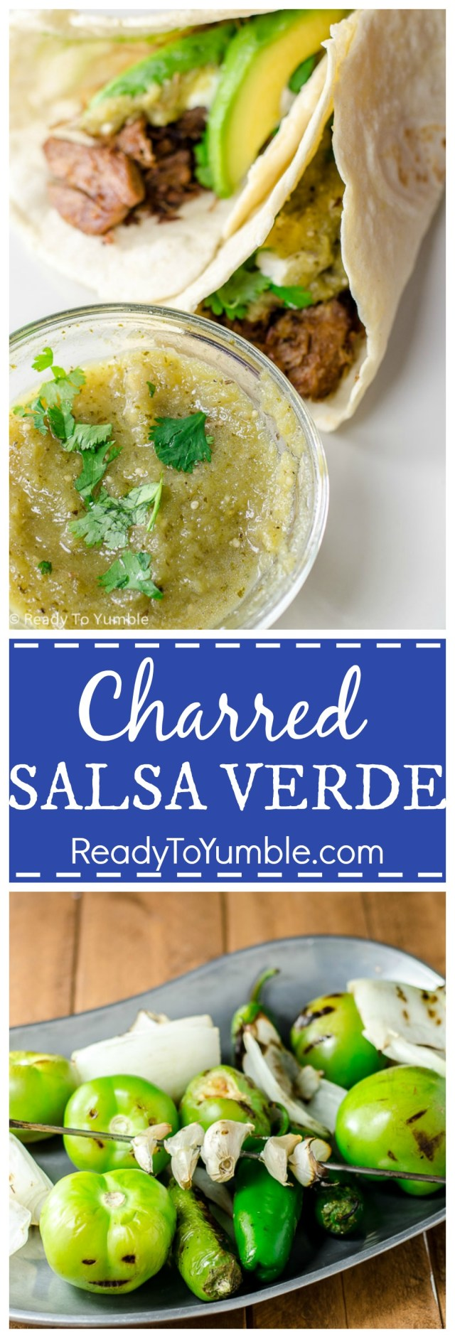 Charred salsa verde: it's salsa, but green! And with more fire!