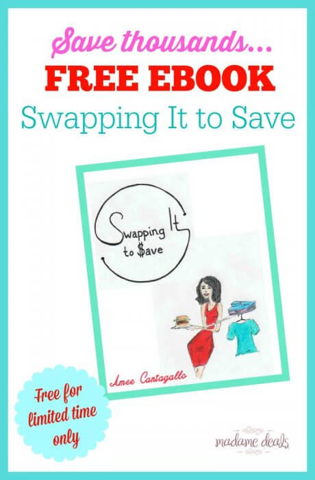 """Learn more about saving thousands with my free ebook. For a limited time only, get the ebook """"Swapping It to Save"""" for FREE!"""