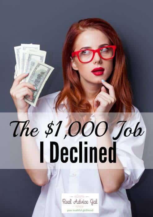 The $1,000 Job I Declined