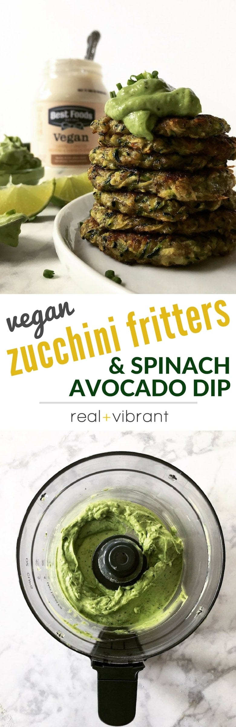 Vegan Zucchini Fritters and Avocado Dip - This delicious snack will make you fall in love with eating healthy! | www.realandvibrant.com