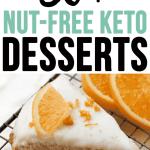 50+ Nut-Free Keto Dessert Recipes