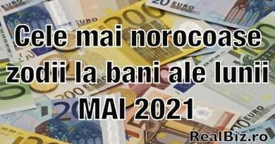 Cele mai norocoase zodii la bani ale lunii mai 2021. Acești nativi au toate șansele să își schimbe situația financiară