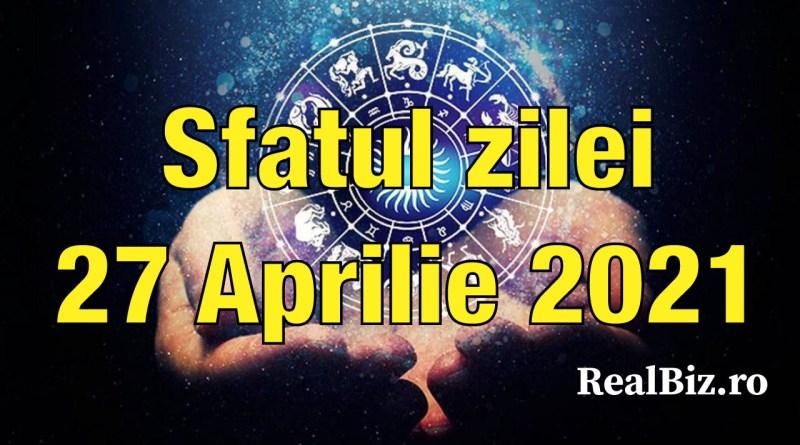 Sfatul zilei 27 aprilie 2021. Balanțele și Scorpionii trebuie să economisească mai mulți bani, iar Săgetătorii trebuie să scape de…