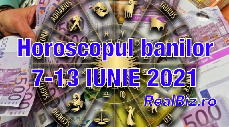 Horoscopul banilor 7-13 iunie 2021. Previziuni complete. Vărsătorii și Capricornii se bucură de noi posibilități, iar în buzunarul Peștilor vor intra mai mulți bani decât de obicei