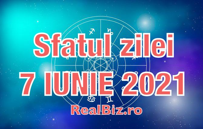 """Sfatul zilei 7 iunie 2021. Leii și Racii sunt la un pas distanță de fericire, iar Fecioarele trebuie să spună """"stop"""""""