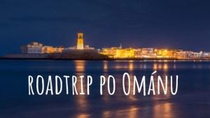 Omán bez cestovky - roadtrip