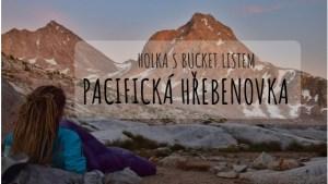 Pacifická hřebenovka Holka s Bucket listem nadpis