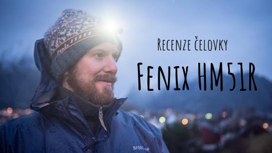 Recenze čelovky Fenix HM51R Ruby