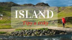 ISLAND Tipy a triky před cestou (1)