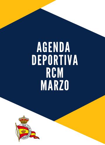 Agenda deportiva RCM marzo