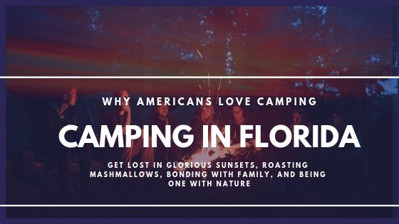 camping trip in florida