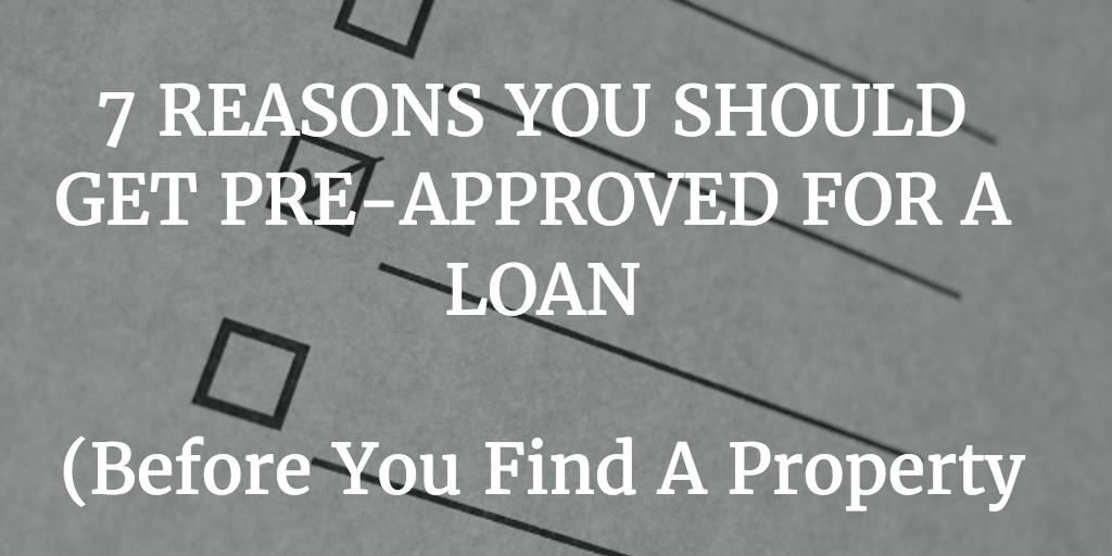 7 Reasons You Should Get Pre Approved For A Loan Real