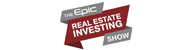 Epic Real Estate Investing Podcast