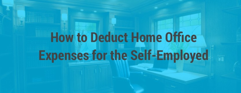 Deduct Home Office Expenses