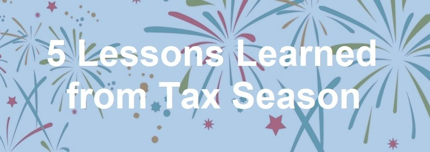 Lessons Learned from Tax Season