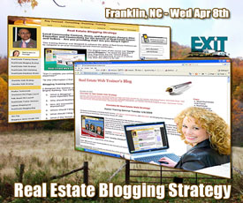 Franklin NC Real Estate Blogging Strategy Training - Wednesday April 8th, 2009.