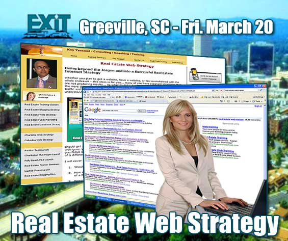 Greenville SC Real Estate Web Strategy Training - Friday March 20th, 2009