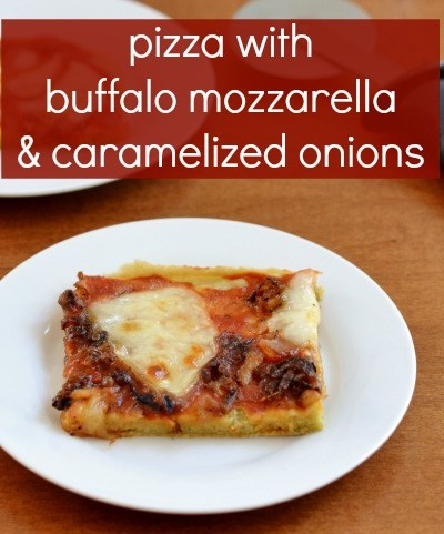 Pizza with Buffalo Mozzarella and Caramelized Onions