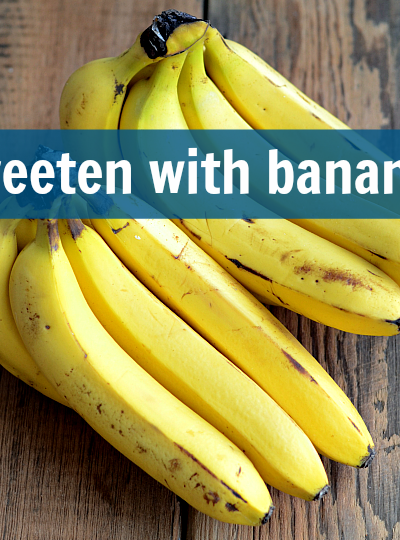 Frugal Real Food Tip: Sweeten with Bananas
