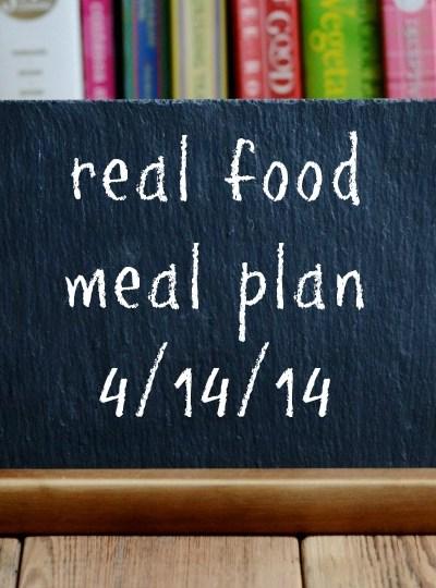 Real Food Meal Plan Week 12