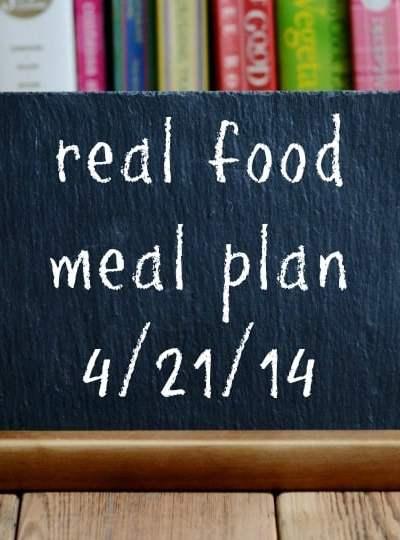 Real Food Meal Plan Week 13