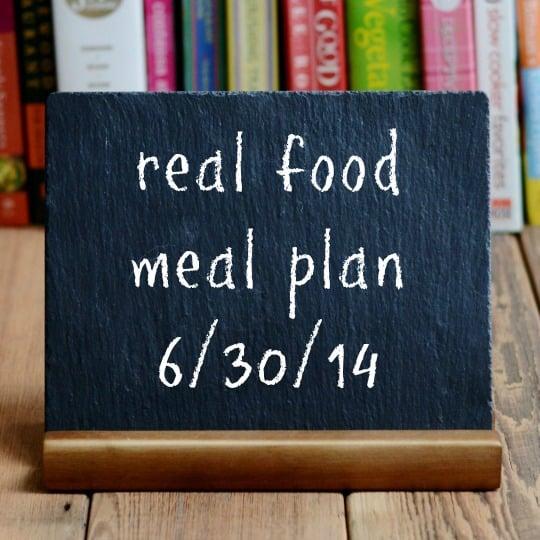 real food meal plan 6-30-14