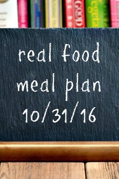 Real Food Meal Plan Week 134