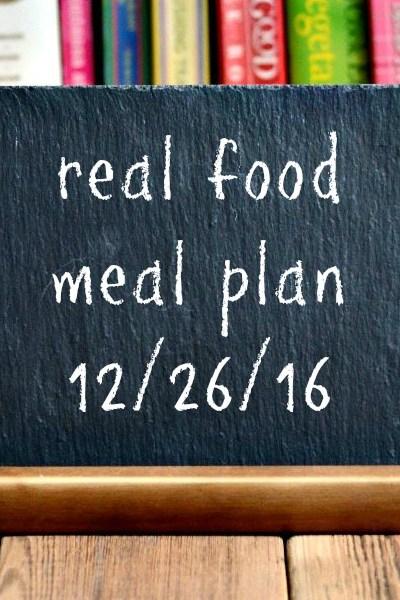 Real Food Meal Plan Week 142
