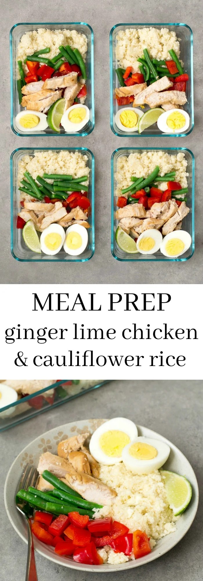 Ginger lime chicken cauliflower rice meal prep real food real deals this ginger lime chicken cauliflower rice bowl is a delicious make ahead recipe for weekend forumfinder Image collections